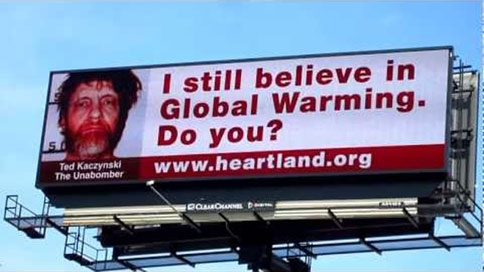 Heartland Institute Unabomber billboard